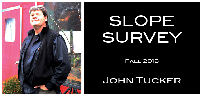 Slope Survey: John Tucker