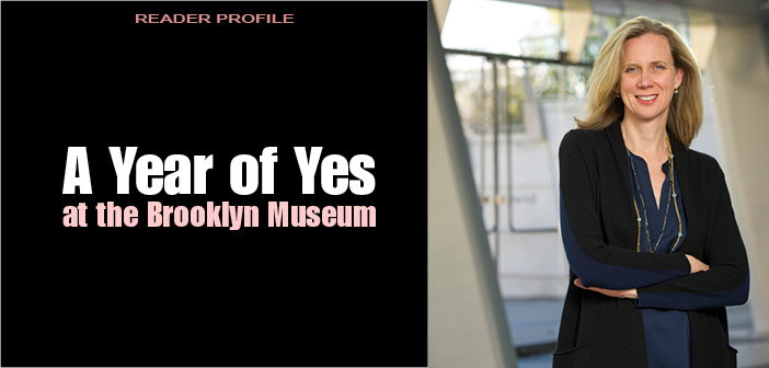 A Year of Yes at the Brooklyn Museum
